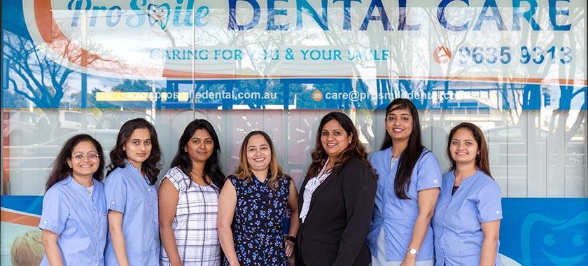 The ProSmile Dental Team